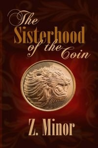 Z Minor - The Sisterhood of the Coin - WRP
