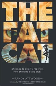Randy Atwood - The Fat Cat